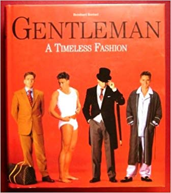 Bernhard RoetzeGentleman A Timeless Fashion